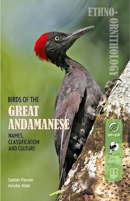 Book BIRDS OF THE GREAT ANDAMANESE: Names, Classification and Culture by Satish Pande