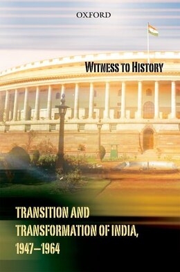 Book Witness to History: Transition and Transformation of India (1947-64) by Nehru Centre, Mumbai