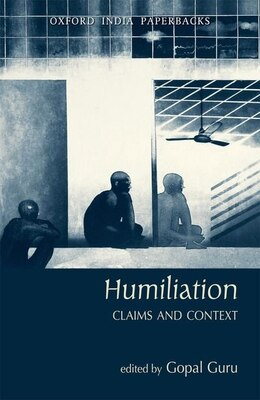 Book Humiliation: Claims and Context by Gopal Guru