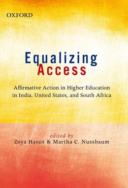 Book Equalizing Access: Affirmative Action in Higher Education: India, US, and South Africa by Zoya Hasan