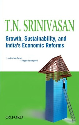 Book Growth, sustainability, and Indias Economic Reforms by T.n. Srinivasan