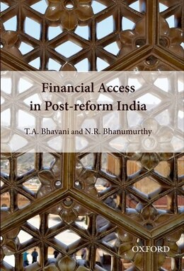 Book Financial Access in Post-Reform India by T.A. Bhavani