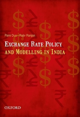 Book Exchange Rate Policy and Modelling in India by Pami Dua