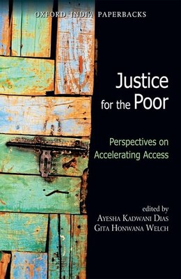 Book Justice for the Poor: Perspectives on Accelerating Access by Ayesh Kadwani Dias