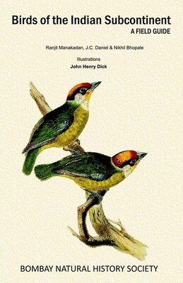 Book Birds of the Indian Subcontinent: A Field Guide by Ranjit Manakadan