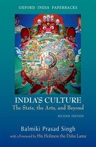 Indias Culture: The State, the Arts, and Beyond