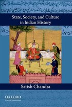 State, Society, and Culture in Indian History
