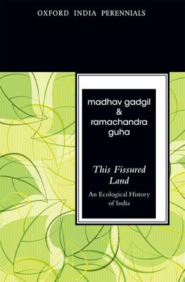 Book This Fissured Land: An Ecological History of India by Gadgil, Madhav