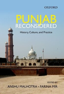 Book Punjab Reconsidered: History, Culture, and Practice by Anshu Malhotra