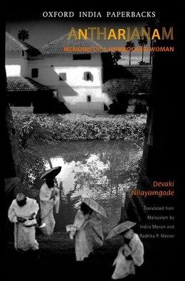 Book Antharjanam: Memoirs of a Namboodiri Woman by Devaki Nilayamgode