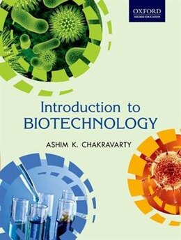 Book Introduction to Biotechnology by Ashim K. Chakravarty