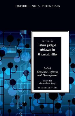 Book Indias Economic Reforms and Development: Essays for Manmohan Singh by Isher Judge Ahluwalia