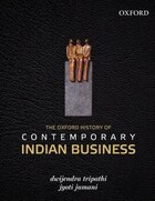 The Oxford History of Contemporary Indian Business