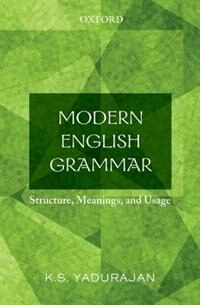 Book Modern English Grammar: Structure, Meanings, and Usage by K. S. Yadurajan