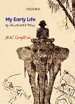 Book My Early Life: An Illustrated Story by Mohandas Karamchand Gandhi