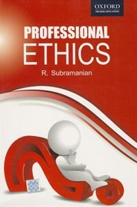 Book Professional Ethics by R. Subramanian