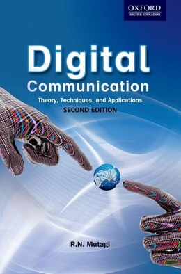 Book Digital Communication: Theory, Techniques and Applications by R. N. Mutagi