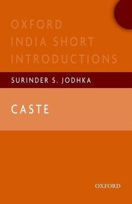 Book Caste: Oxford India Short Introductions by Surinder S. Jodhka