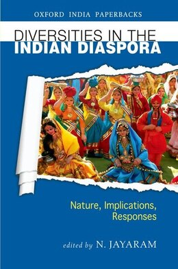 Book Diversities in the Indian Diaspora: Nature, Implications, Responses by N. Jayaram