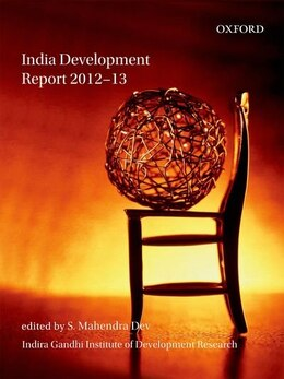 Book India Development Report 2012-13 by S. Mahendra Dev