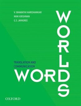 Book Word Worlds: Translation and Communication by Bharathi V. Harishankar