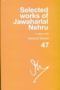 Book Selected Works of Jawaharlal Nehru (1-31 March 1959) Second Series, Vol. 47 by Madhavan K. Palat