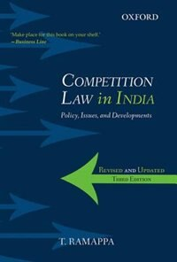 Book Competition Law in India: Policy, Issues, and Developments by T. Ramappa