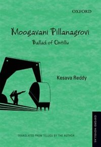 Book Moogavani Pillanangrovi: Ballad of Ontillu by Kesava Teddy