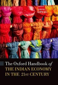 Book Handbook of the Indian Cconomy in the 21st Century: Understanding the Inherent Dynamism by Ashima Goyal