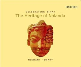 Book Celebrating Bihar: The Heritage of Nalanda by Nishant Tiwary