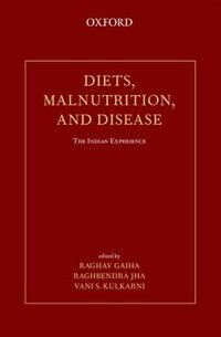 Book Diets, Malnutrition, and Disease: The Indian Experience by Raghav Gaiha