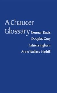 Book A Chaucer Glossary by Norman Davis