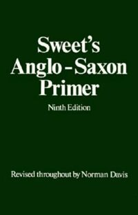 Book Sweets Anglo-Saxon Primer by Henry Sweet