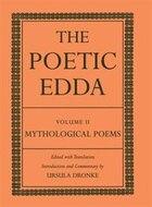 The Poetic Edda Volume II: Mythological Poems