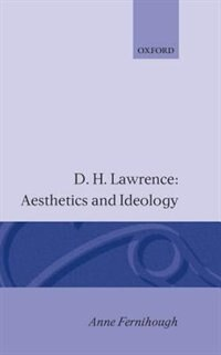 D. H. Lawrence: Aesthetics and Ideology