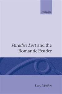 `Paradise Lost and the Romantic Reader