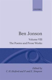 Book Complete Critical Edition: 8. The Poems; The Prose Works: Works Ben Jonson by Ben Jonson