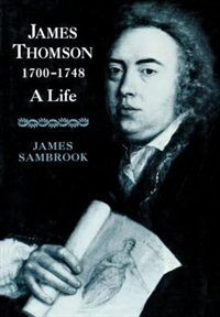Book James Thomson (1700-1748): A Life by James Sambrook