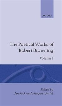 Book The Poetical Works of Robert Browning: Volume I. Pauline, Paracelsus by Robert Browning