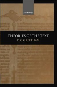 Book Theories of the Text by D. C. Greetham