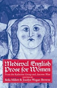 Book Medieval English Prose for Women: Selections from the Katherine Group and Ancrene Wisse by Bella Millett