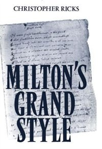 Book Miltons Grand Style by Christopher Ricks