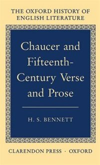 Book Chaucer and Fifteenth-Century Verse and Prose by H. S. Bennett