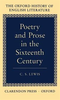 Book Poetry and Prose in the Sixteenth Century by C. S. Lewis