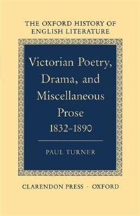 Book Victorian Poetry, Drama, and Miscellaneous Prose 1832-1890: Victorian Poetry by Paul Turner