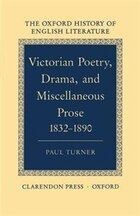Victorian Poetry, Drama, and Miscellaneous Prose 1832-1890: Victorian Poetry