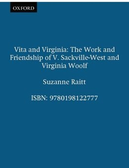 Book Vita and Virginia: The Work and Friendship of V. Sackville-West and Virginia Woolf by Suzanne Raitt