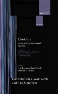 Book Poems of the Middle Period, 1822-1837: Volume I: The Shepherds Calendar, Village Stories and Other… by John Clare