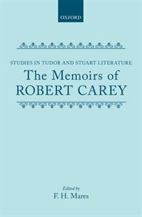 Book The Memoirs of Robert Carey by F. H. Mares