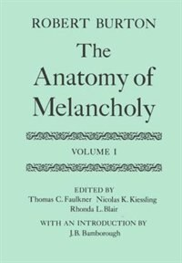 Book The Anatomy of Melancholy: Volume I by Robert Burton